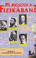 Mi micsoda a fizikában? (ÚJ kötet, Reprint Kiadás)