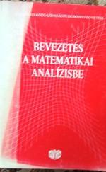 Bevezetés a matematikai analízisbe (jegyzet)