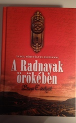 A Radnayak örökében