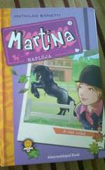 Martina naplója: A vad csikó
