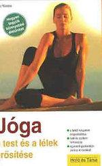 Jóga kezdőknek - A test és a lélek erősítése