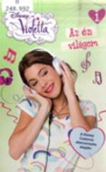 Violetta: Az én világom