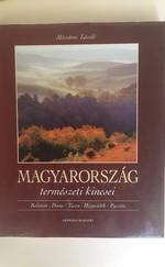 Magyarország természeti kincsei (Balaton, Duna, Tisza, Hegyvidék, Puszta)