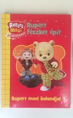 Rupert fészket épít - Rupert maci kalandjai 1.