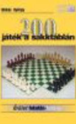 200 játék a sakktáblán