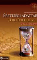 Érettségi adattár történelemből 9-12. évf.