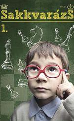 Sakkvarázs gyerekeknek 1 rész