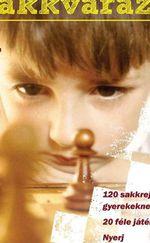 Sakkvarázs gyerekeknek 2 rész
