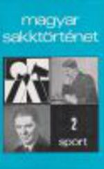 Magyar Sakktörténet 2 kötet