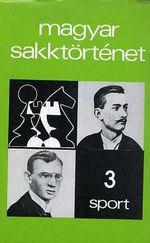 Magyar Sakktörténet 3 kötet