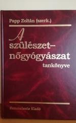 Szülészet nőgyógyászat tankönyve