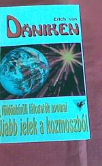 Újabb jelek a kozmoszból (A földönkívüli látogatok nyomai)