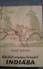 Hetedhét országon keresztül Indiába
