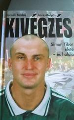 Kivégzés Simon Tibor élete - és halála