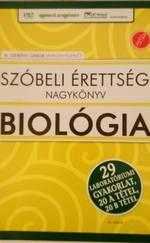 Szóbeli érettségi nagykönyv biológiából