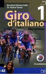 Giro d'italiano 1. Olasz nyelvkönyv CD-melléklettel NT-56551/NAT