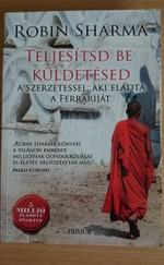 Teljesítsd be a küldetésed - A szerzetessel, aki eladta a Ferrariját