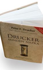 Drucker minden napra - 366 inspiráló és motiváló gondolat az év minden napjára, mindenki számára