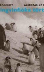 Egy Pingvinfióka élete
