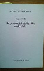 Pszichológiai statisztika gyakorlat I. Kézirat