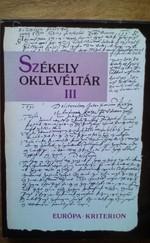 Székely Oklevéltár III
