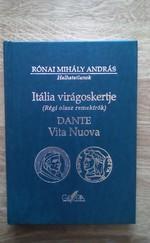 Itália virágoskertje (régi olasz remekírók). Dante Vita Nuova