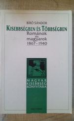 Kisebbségben és többségben: Románok és magyarok 1867-1940