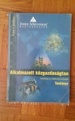 Alkalmazott közgazdaságtan-tankönyv (Gazdasági és vállalkozási ismeretek)