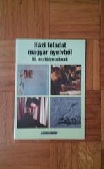 Házi feladat magyar nyelvből III.osztályosoknak