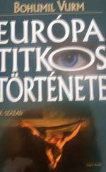 Európa titkos története 3