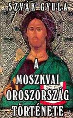 A moszkvai Oroszország története