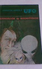 UFO szenzációk és bizonyítékok