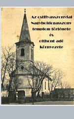 Az ostffyasszonyfai Nagyboldogasszony templom története és otthont adó környezete