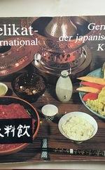 Delikat - international * Gerichte aus der japanischen Küche