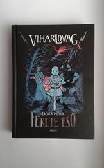 Viharlovag 1. - Fekete eső
