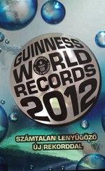 Guinness World Records 2012 Guinness Rekordok Könyve 2012