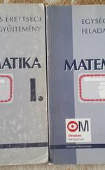Egységes érettségi feladatgyűjtemény-Matematika I. és II.