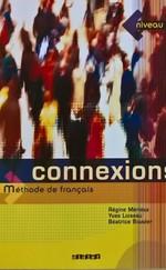 Connexions - Méthode de francais - Niveau 3 Livre de l'éleve