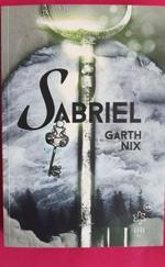 Sabriel - Régi királyság sorozat 1.rész