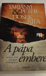 A pápa emberei – II. János Pál titkos háborúja
