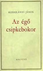 Égő Csipkebokor I.-II