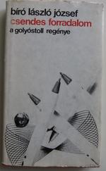 Csendes forradalom, a golyóstoll regénye