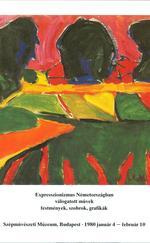 Expresszionizmus Németországban - Válogatott művek, festmények, szobrok, grafikák