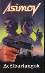 Acélbarlangok - Alapítvány és Birodalom sorozat 2. kötet