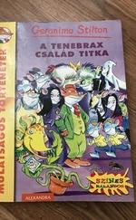 A Tenebrax család titka Geronimo Stilton