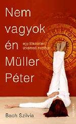 Nem vagyok én Müller Péter!