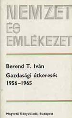 Gazdasági útkeresés 1956-1965