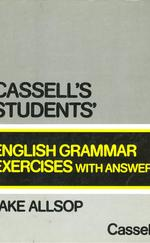 Cassell's Students' English Grammar Excercises with Answers