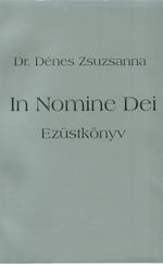 In nomine Dei - Ezüstkönyv