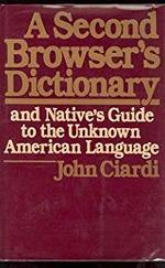 A Second Browser's Dictionary and Native's Guide to the Unknown American Language